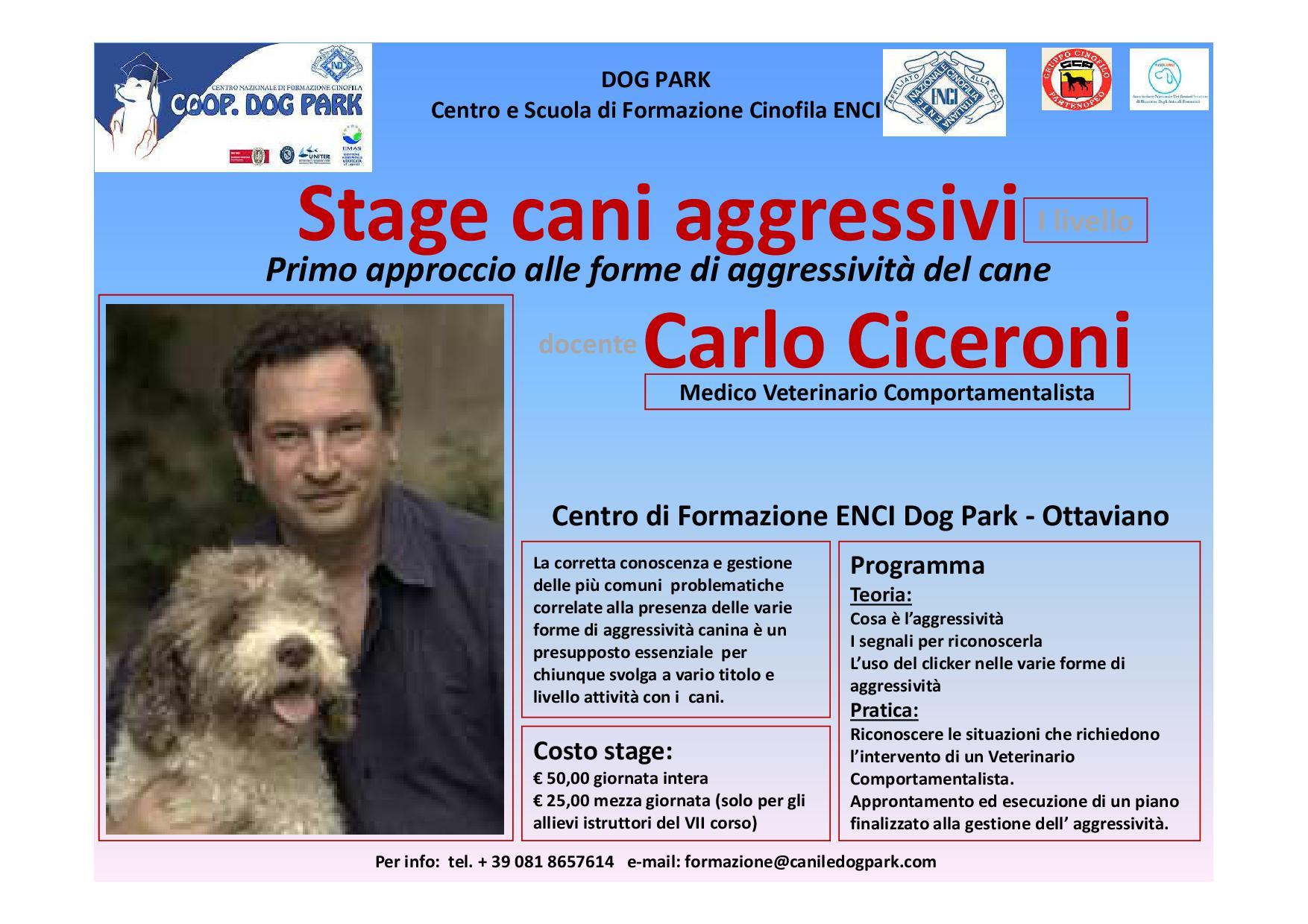 STAGE CANI AGGRESSIVI CON DOTTOR CARLO CICERONI